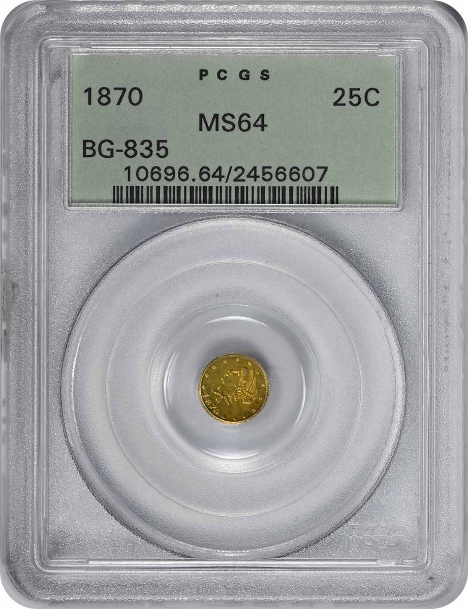 1870 Quarter Dollar California Gold MS64 PCGS