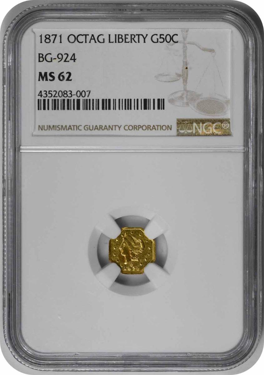 1871 Half Dollar California Gold BG-924 MS62 NGC
