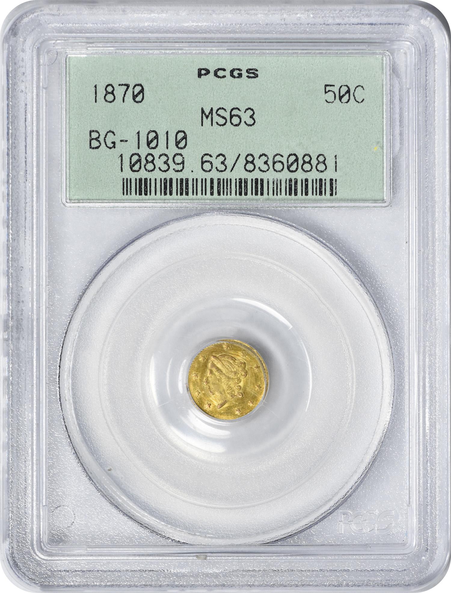 1870 Half Dollar California Gold BG-1010 MS63 PCGS