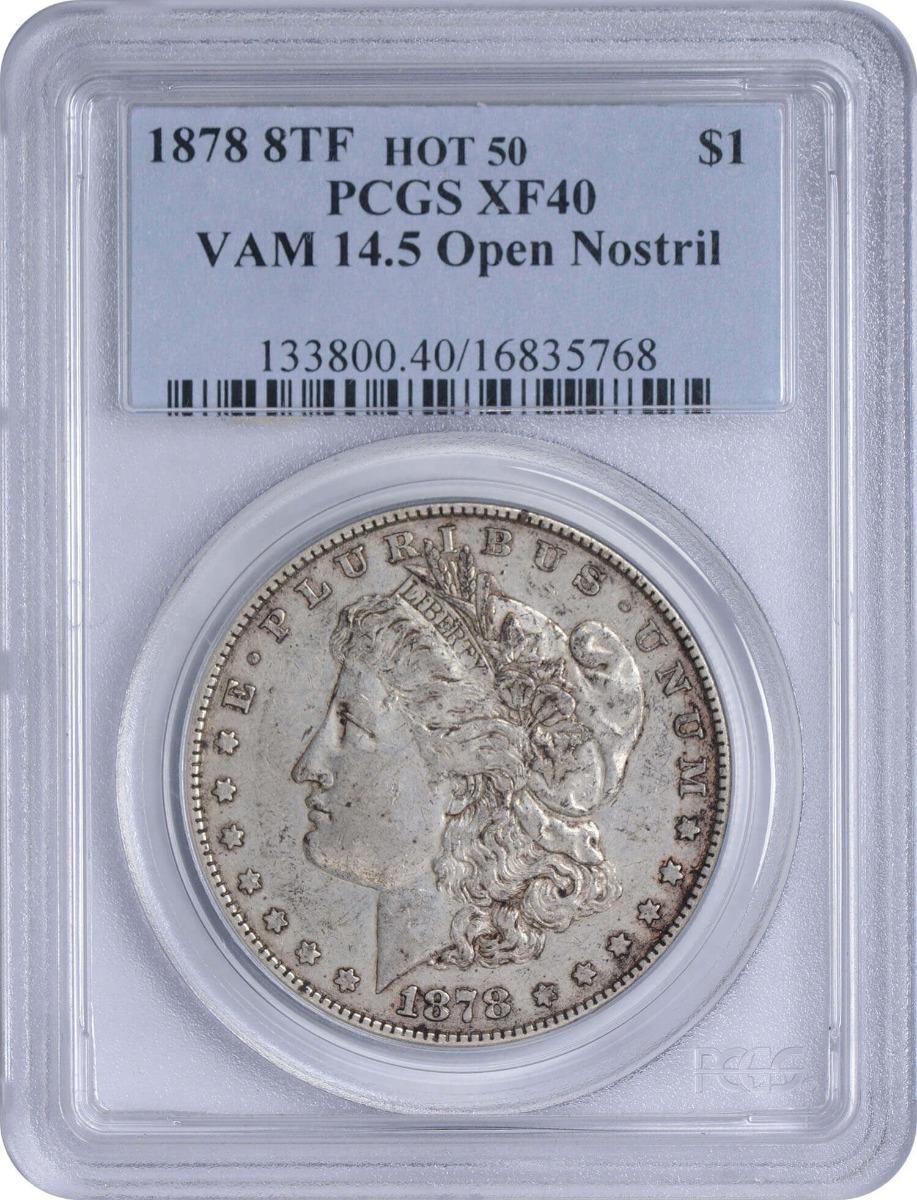 1878 8TF VAM 14.5 Morgan Silver Dollar Open Nostril EF40 PCGS