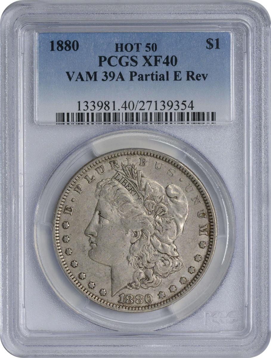 1880 VAM 39A Morgan Silver Dollar Partial E Rev EF40 PCGS