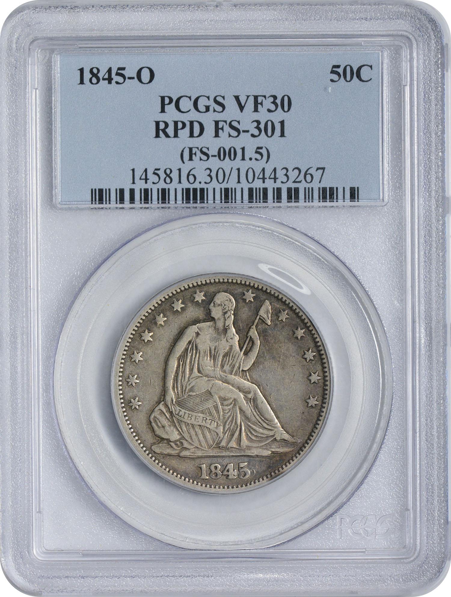 1845-O Liberty Seated Silver Half Dollar RPD FS-301 VF30 PCGS