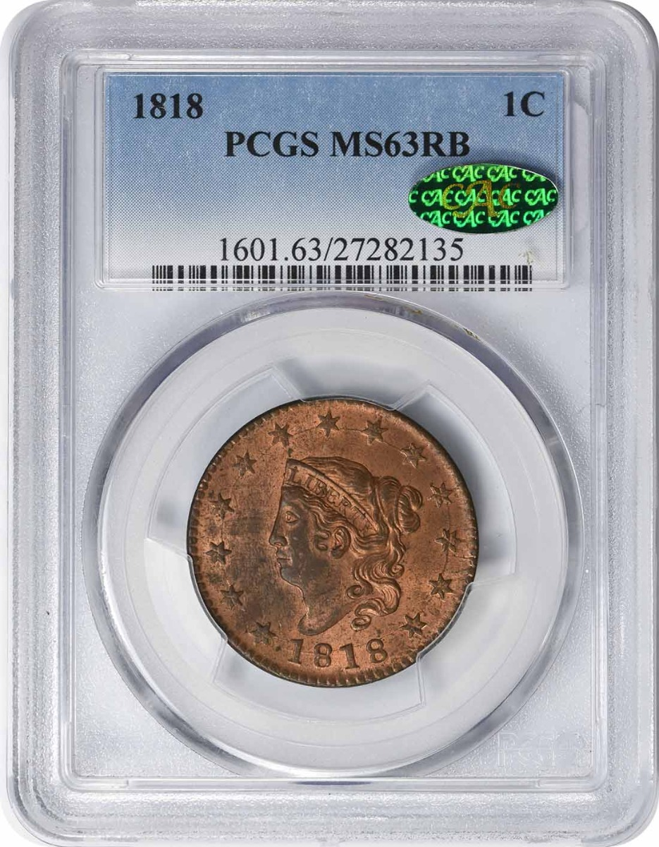 1818 Large Cent MS63RB PCGS (CAC)