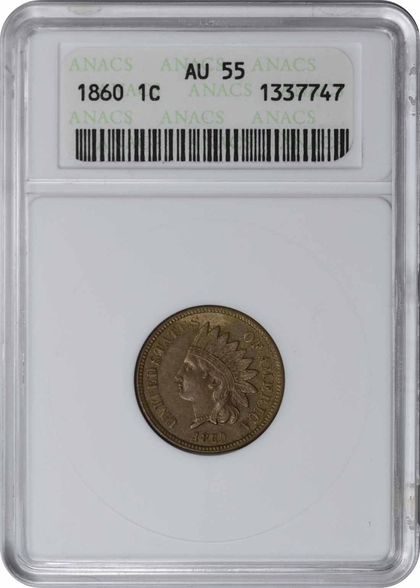 1860 Indian Cent AU55 ANACS