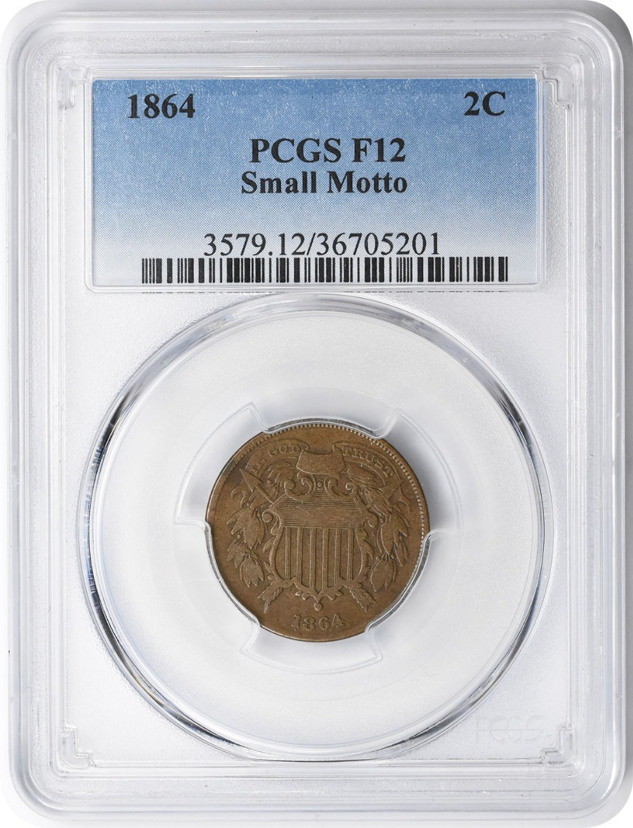 1864 Two Cent Piece Small Motto F12 PCGS