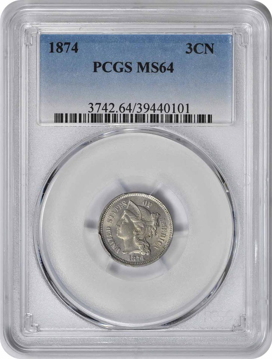 1874 Three Cent Nickel MS64 PCGS
