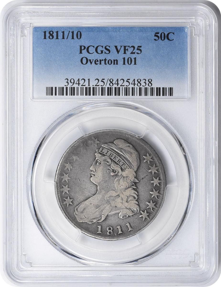 1811/10 Bust Silver Half Dollar Overton 101 VF25 PCGS