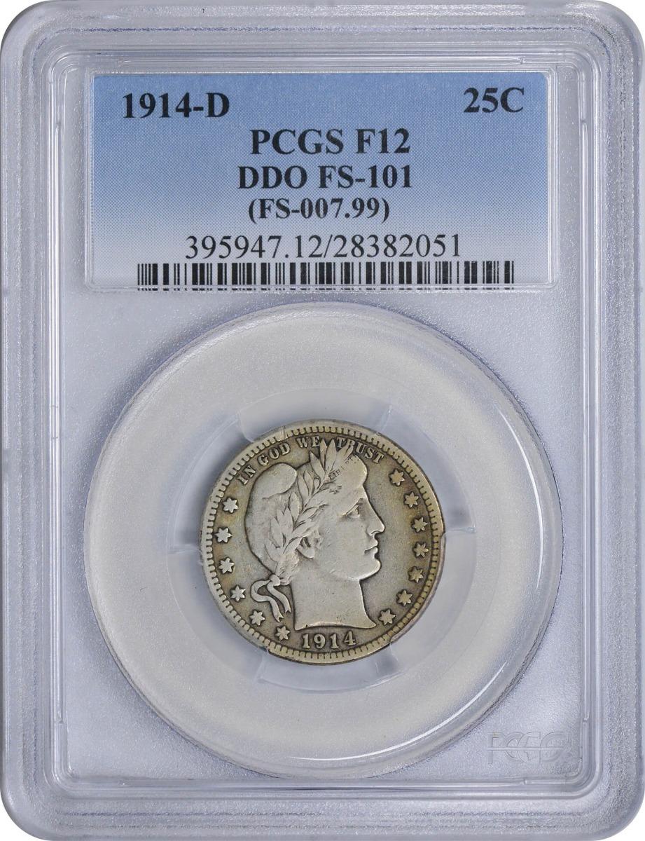 1914-D Barber Silver Quarter DDO FS-101 F12 PCGS