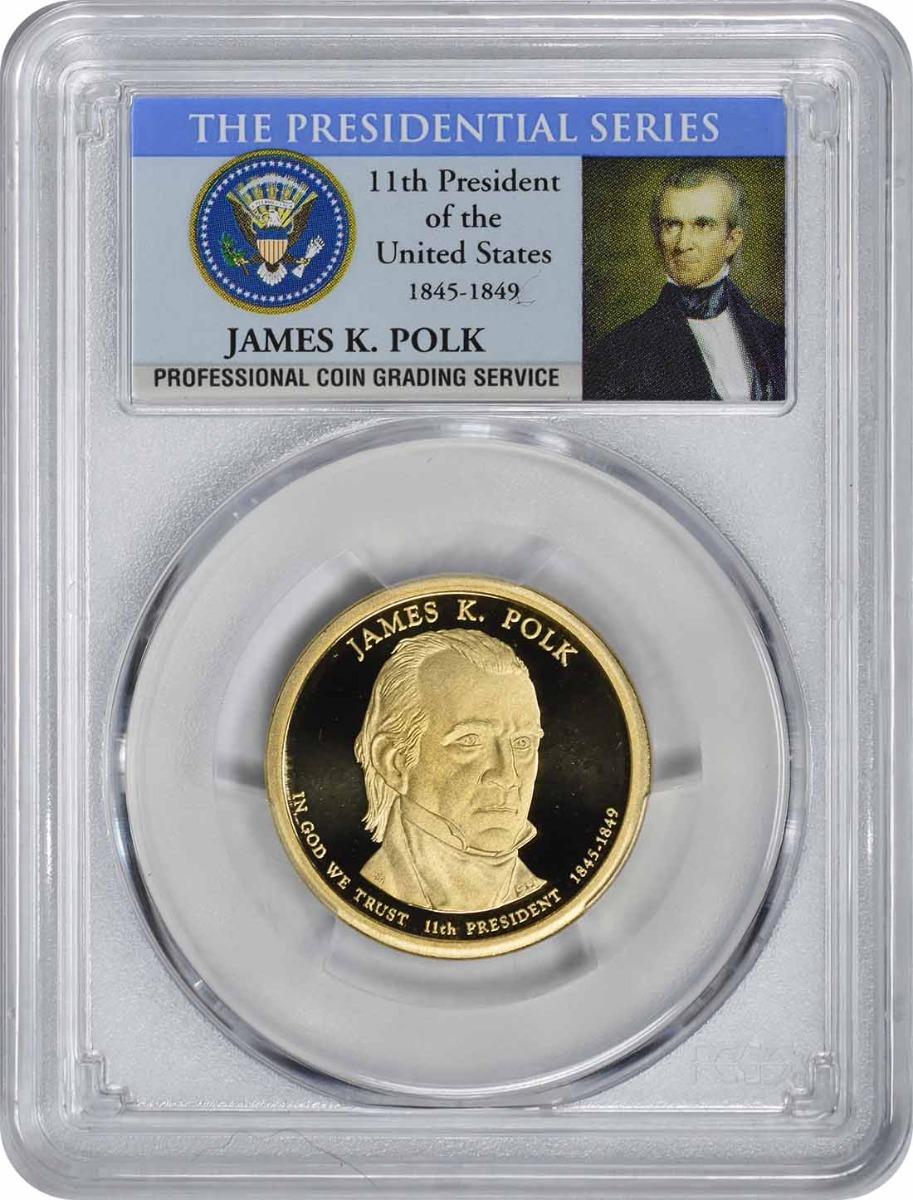 2009-S James Polk Presidential Dollar PR70DCAM PCGS