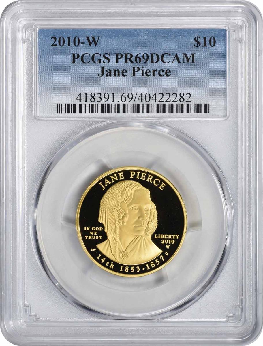 2010-W Jane Pierce First Spouse $10 Gold PR69DCAM PCGS