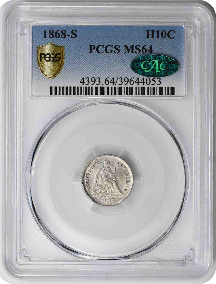 1868-S Liberty Seated Silver Half Dime MS64 PCGS (CAC)