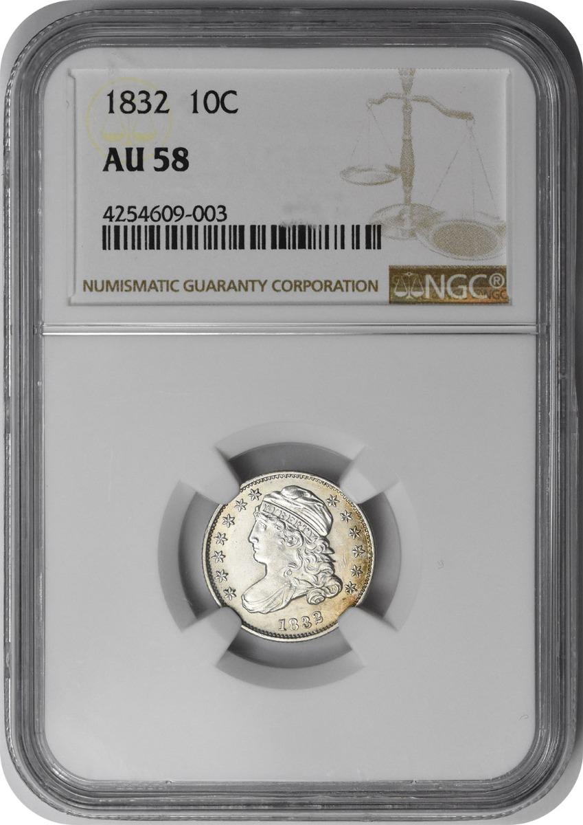 1832 Bust Silver Dime AU58 NGC