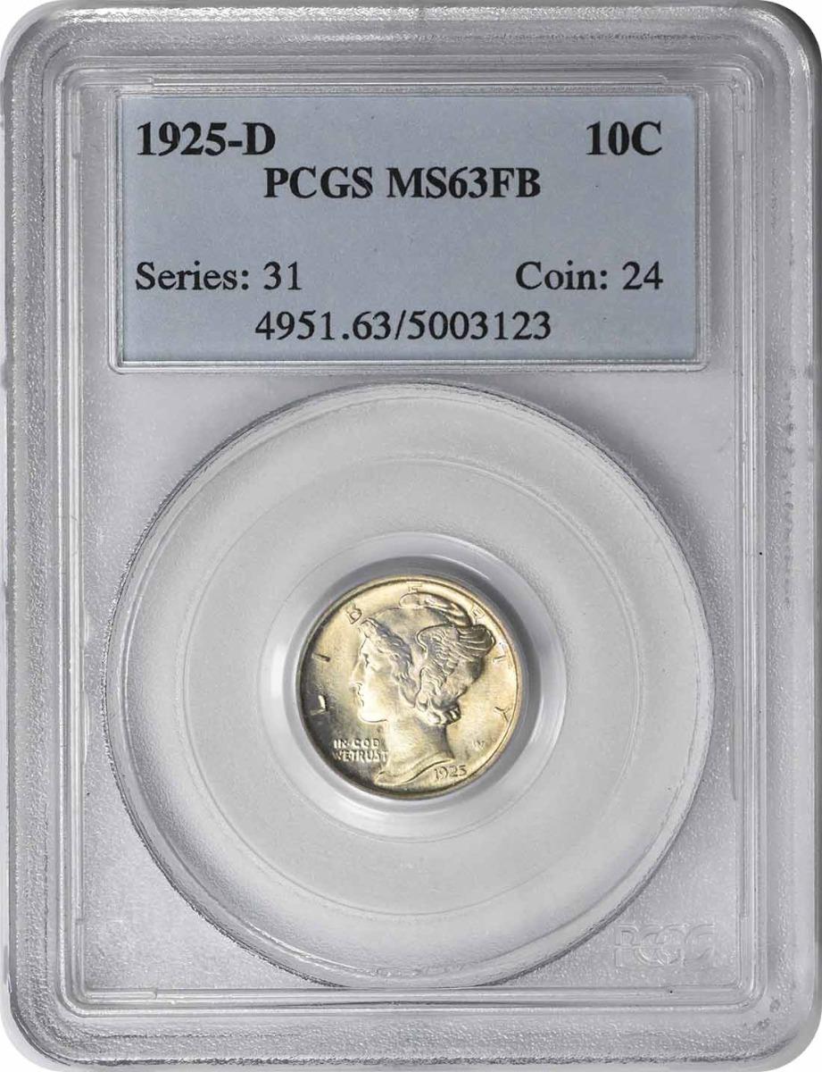 1925-D Mercury Silver Dime MS63FB PCGS
