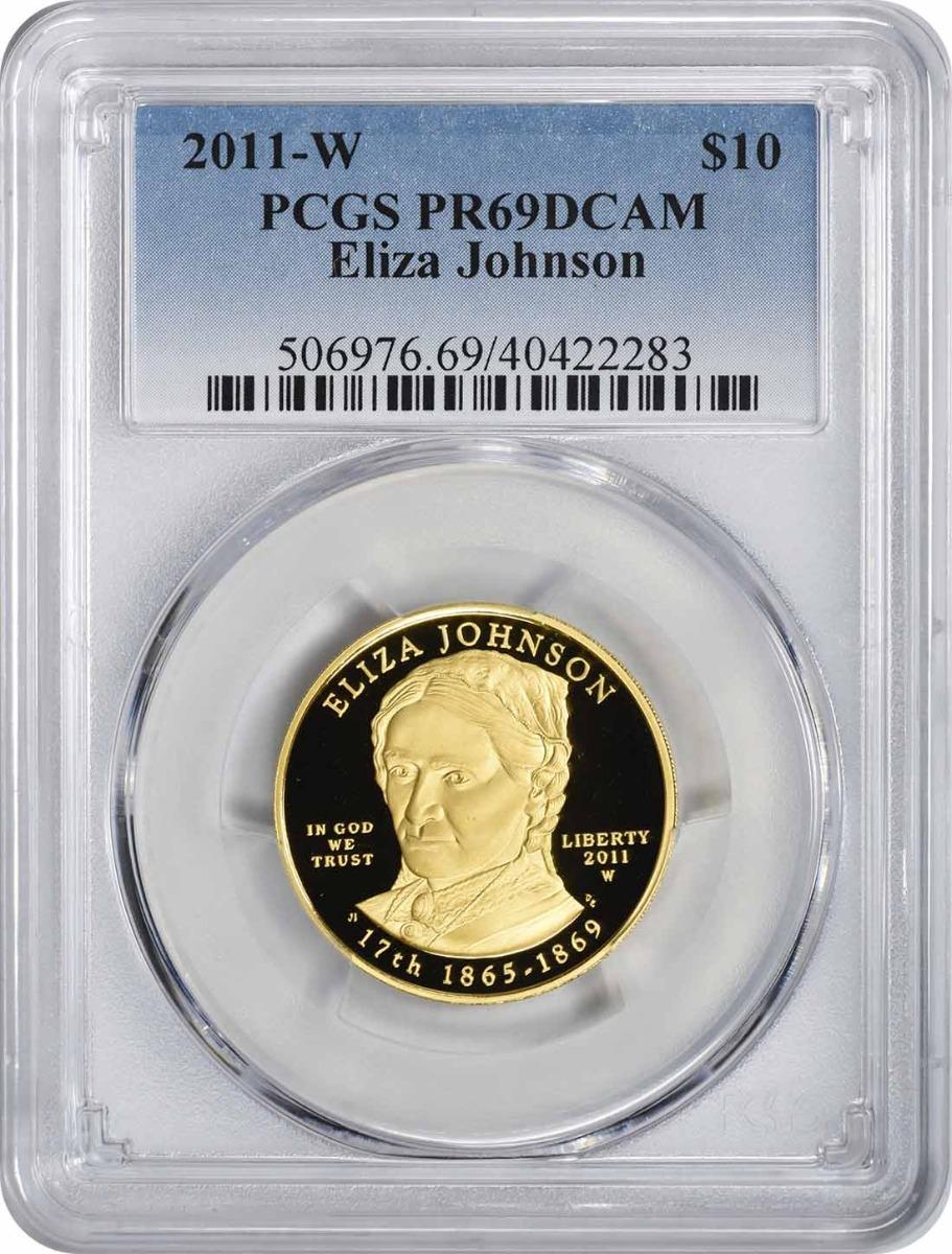 2011-W Eliza Johnson First Spouse $10 Gold PR69DCAM PCGS
