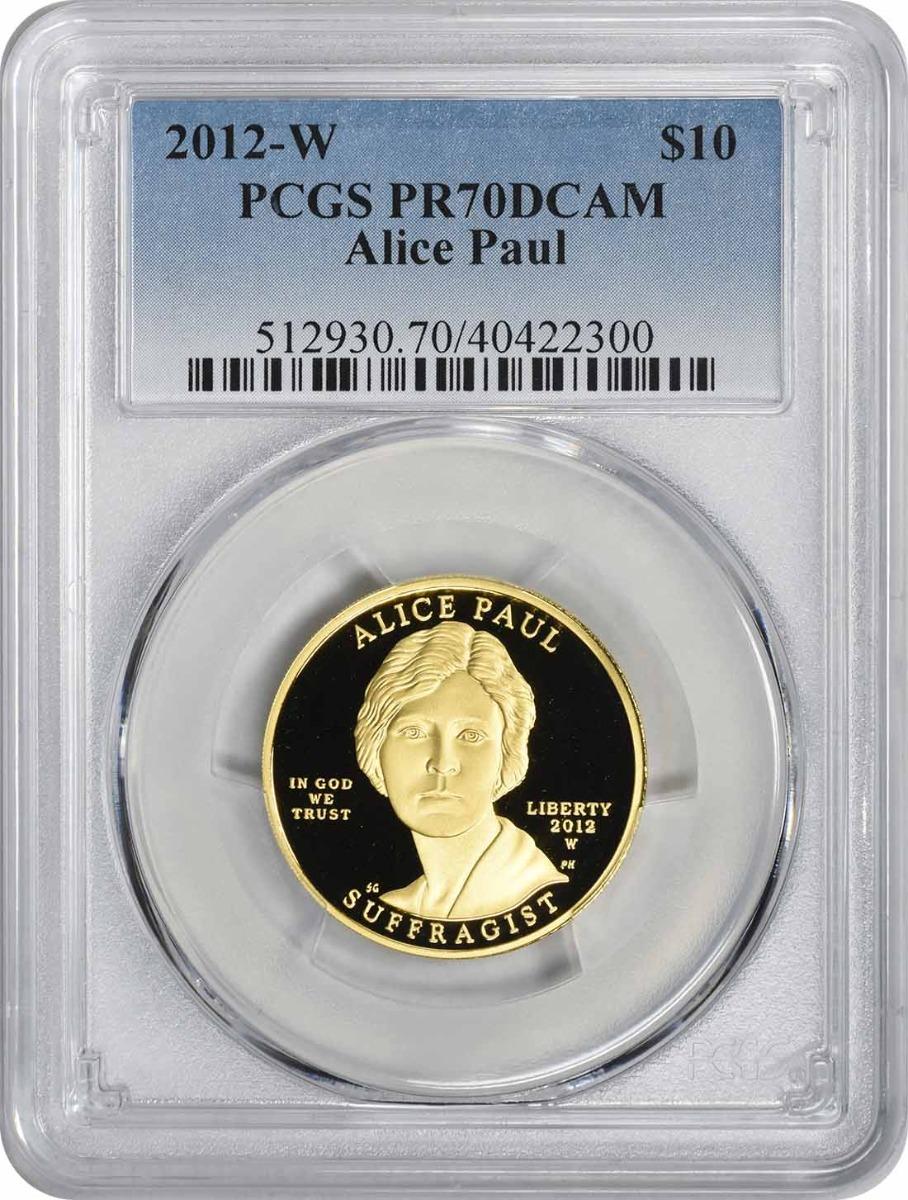 2012-W Alice Paul First Spouse $10 Gold PR70DCAM PCGS