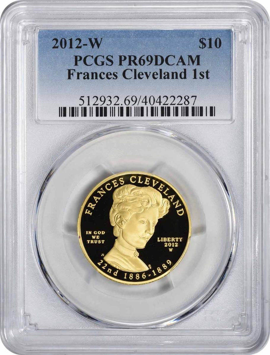 2012-W Frances Cleveland 1st First Spouse $10 Gold PR69DCAM PCGS