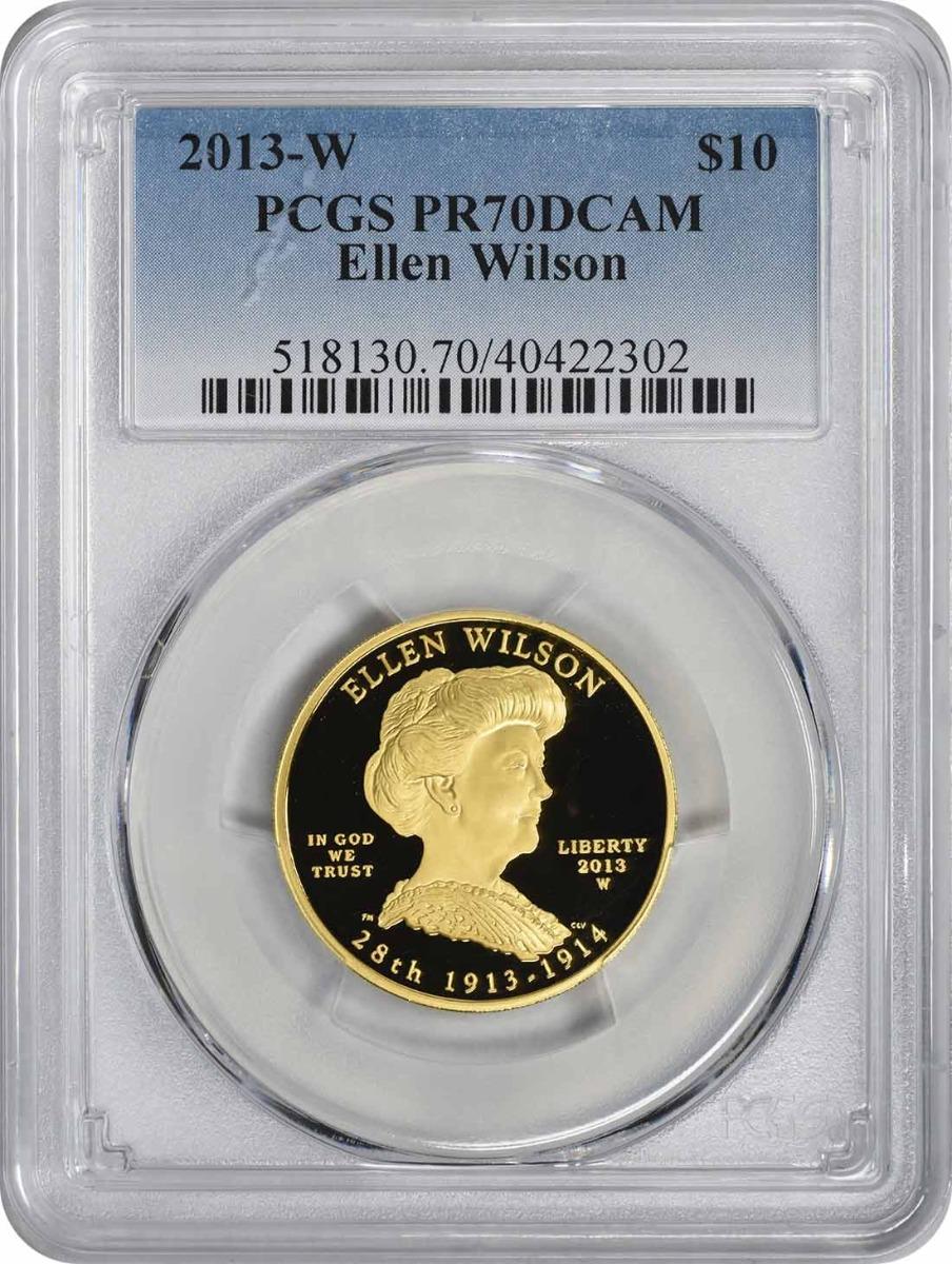 2013-W Ellen Wilson First Spouse $10 Gold PR70DCAM PCGS