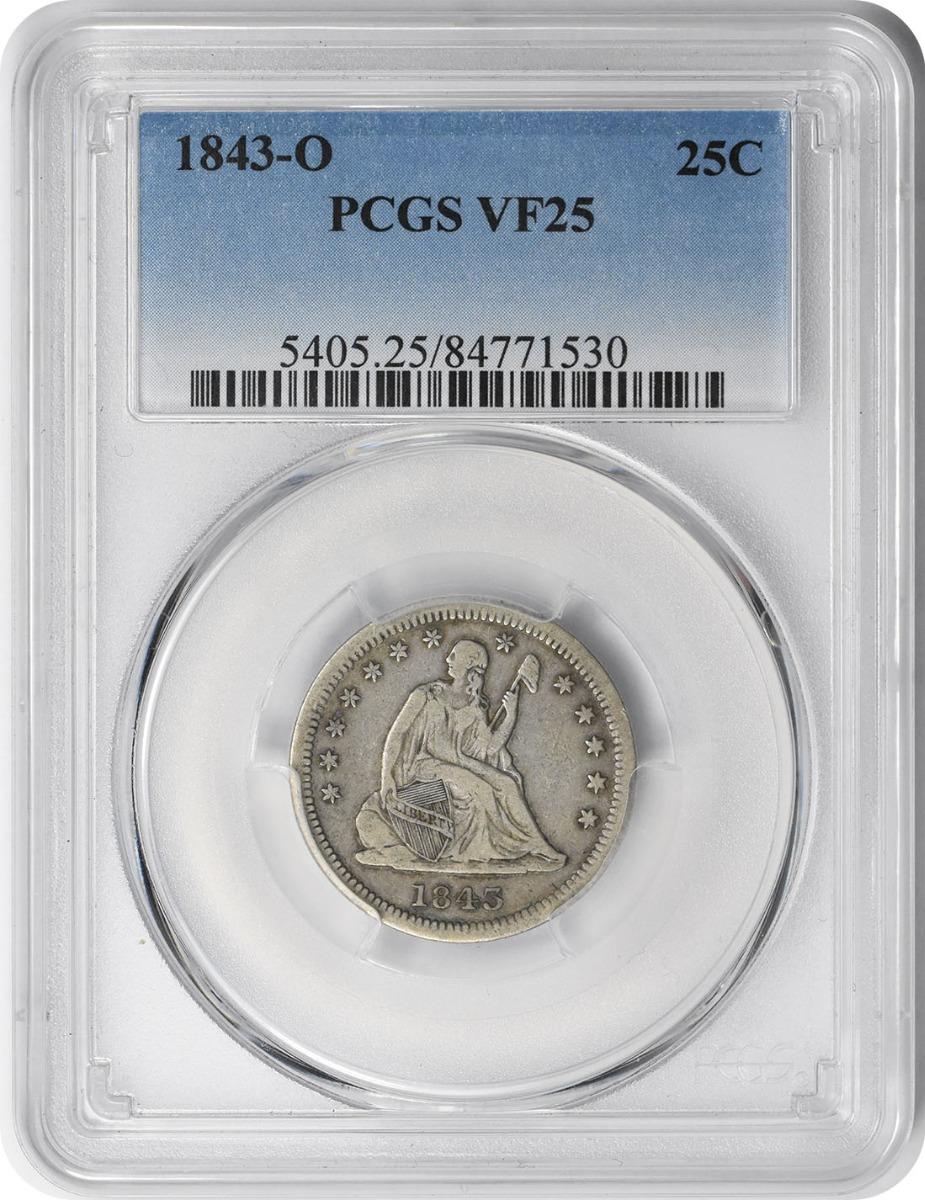 1843-O Liberty Seated Quarter VF25 PCGS