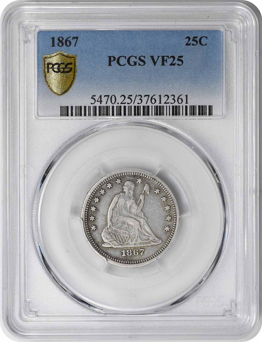 1867 Liberty Seated Silver Quarter VF25 PCGS