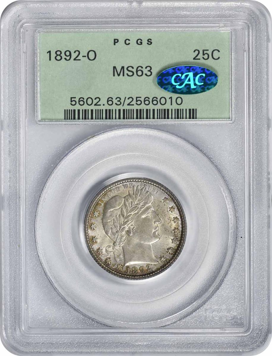 1892-O Barber Silver Quarter MS63 PCGS (CAC)