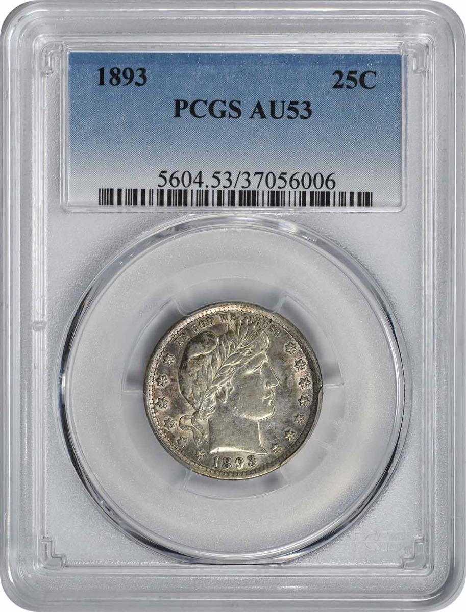 1893 Barber Silver Quarter AU53 PCGS