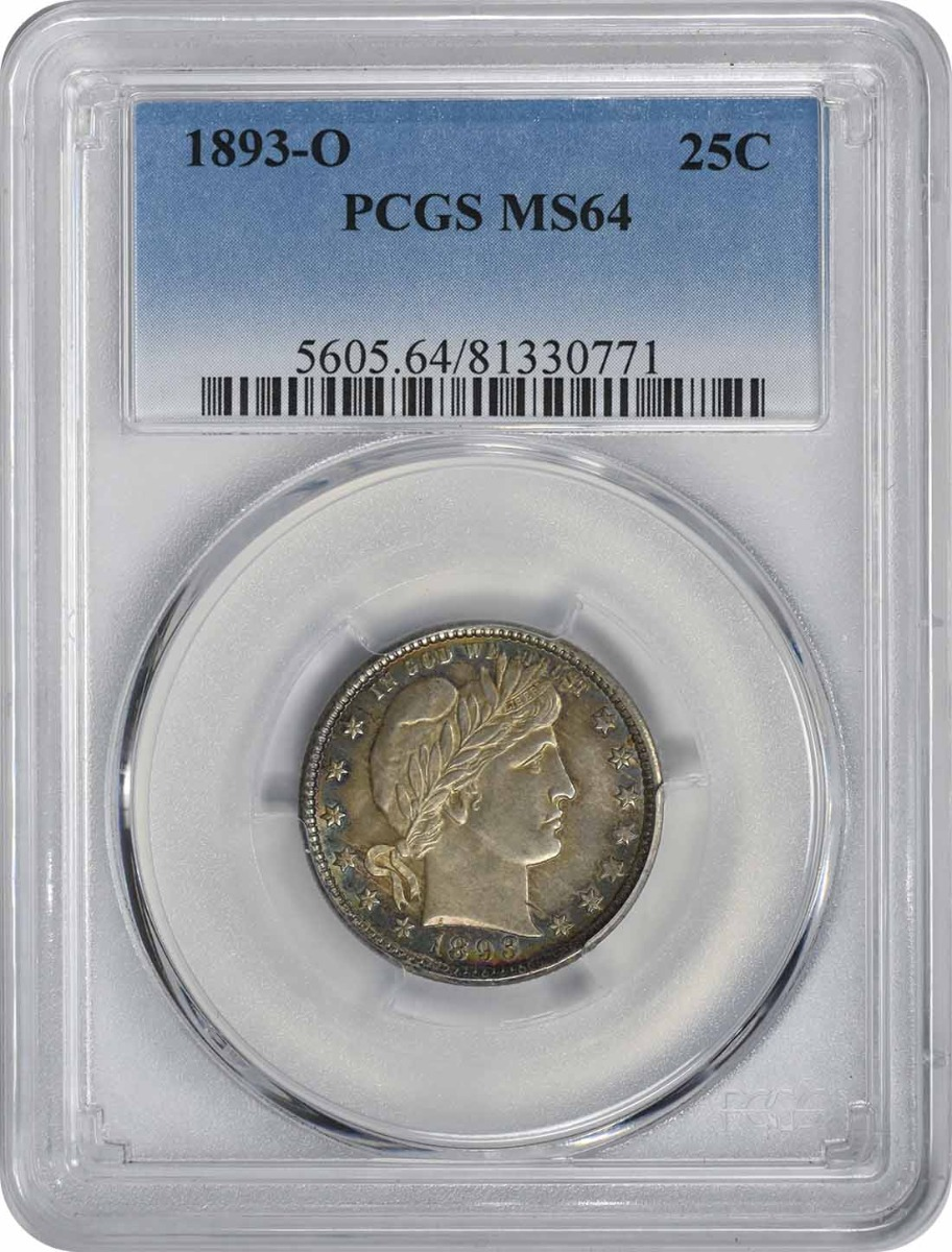 1893-O Barber Silver Quarter MS64 PCGS