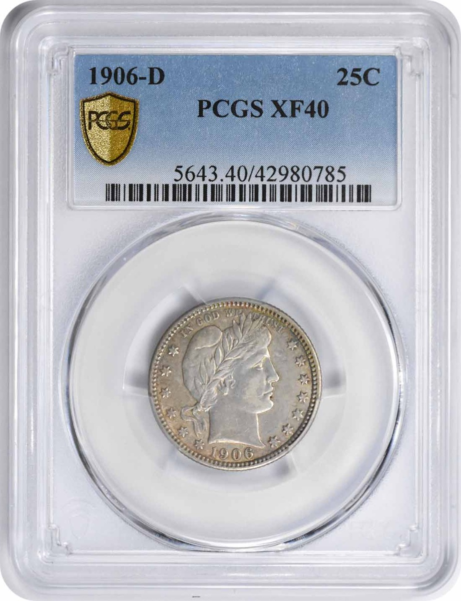 1906-D Barber Silver Quarter EF40 PCGS