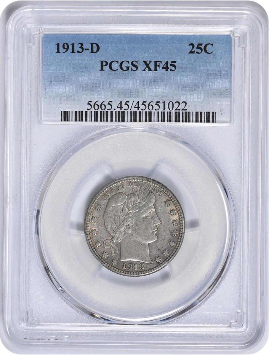 1913-D Barber Silver Quarter EF45 PCGS