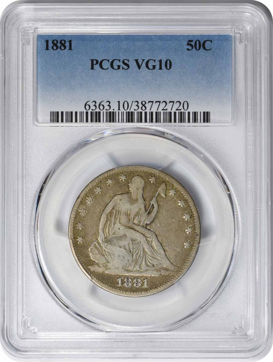 1881 Liberty Seated Silver Half Dollar VG10 PCGS