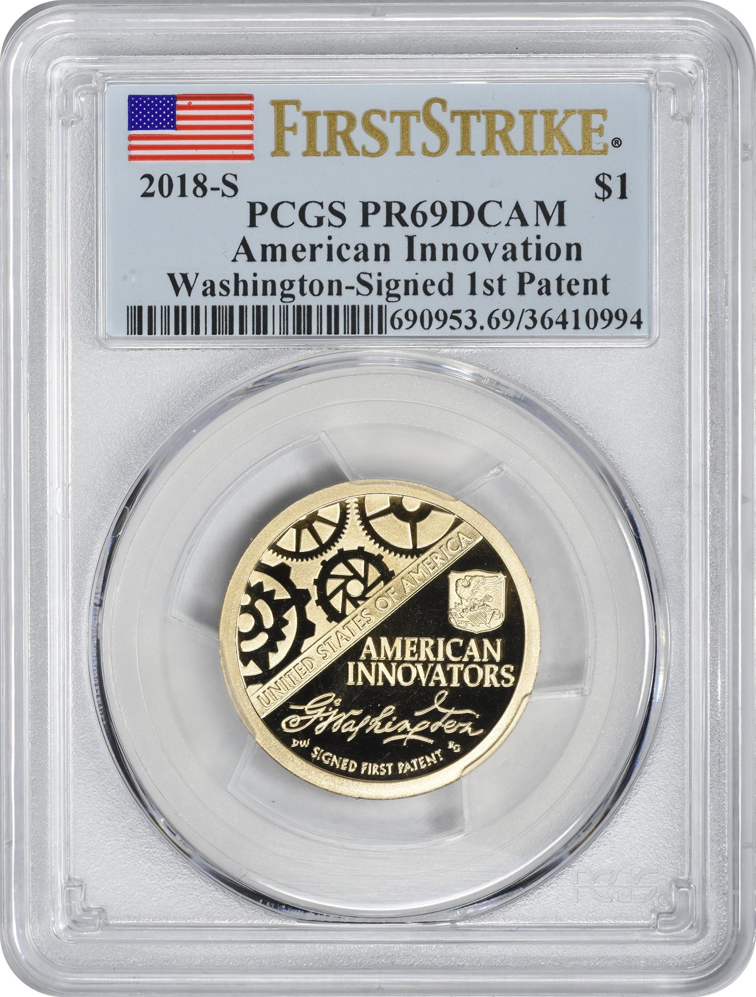 2018-S American Innovation Dollar Washington Signed 1st Patent PR69DCAM First Strike PCGS