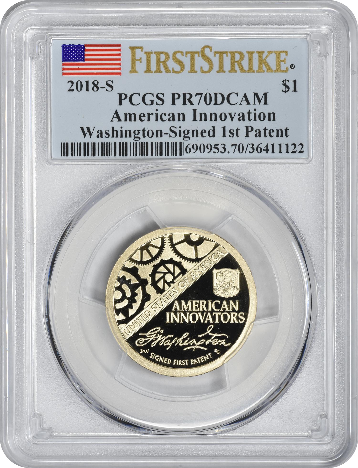 2018-S American Innovation Dollar Washington Signed 1st Patent PR70DCAM First Strike PCGS