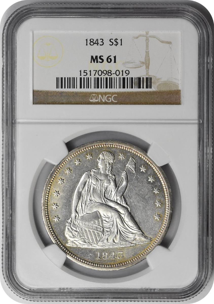 1843 Liberty Seated Silver Dollar MS61 NGC