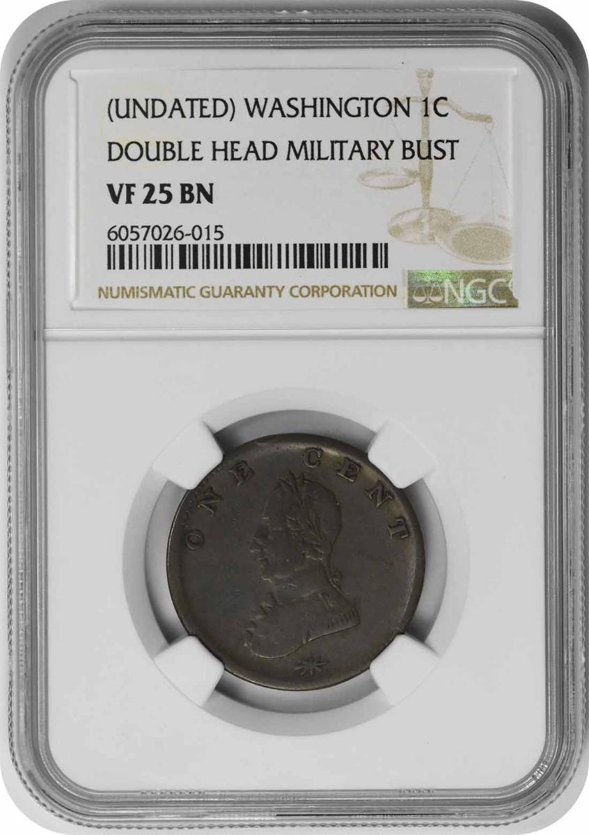 (Undated) Washington Cent Double Head Military Bust VF25BN NGC