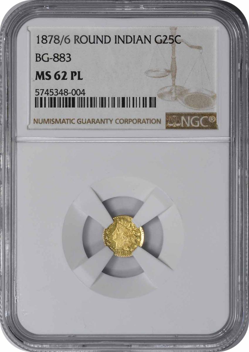 1878/6 Quarter California Gold BG-883 MS62PL NGC