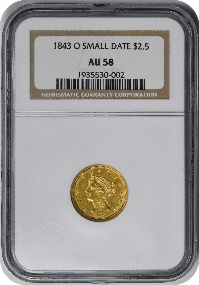 1843-O $2.50 Gold Liberty Head Small Date AU58 NGC
