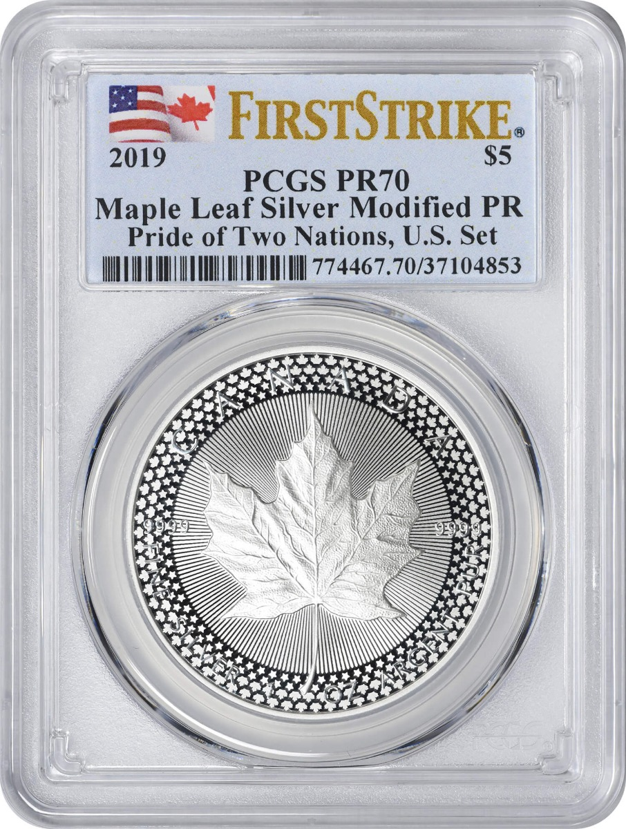 2019 Pride of Two Nations Modified Proof Canadian Silver Maple Leaf PR70 First Strike From U.S. Set PCGS