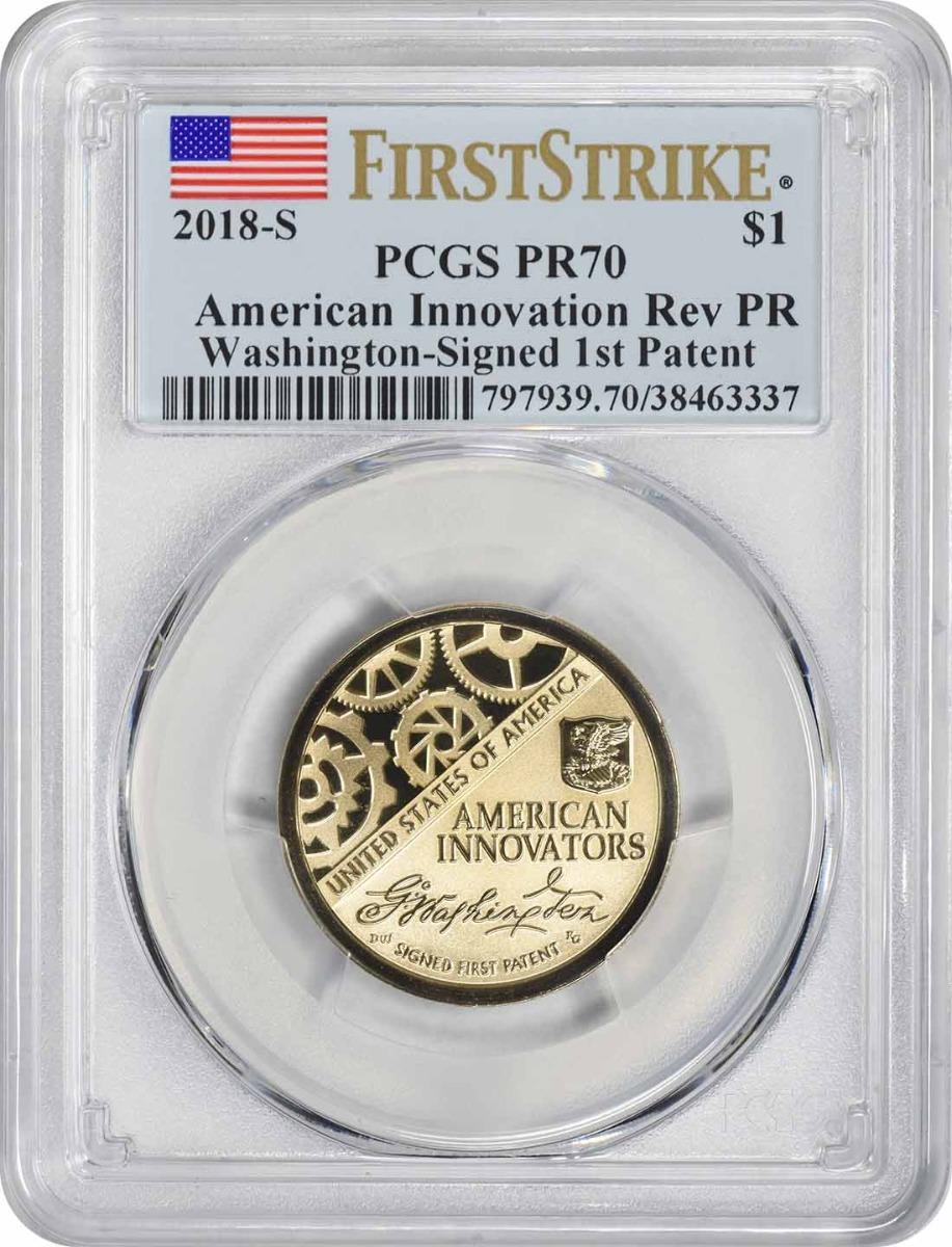2018-S American Innovation Dollar Washington Signed 1st Patent Reverse Proof PR70 First Strike PCGS