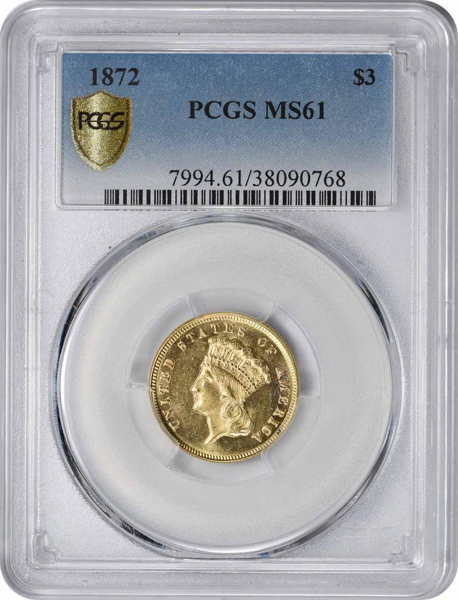 1872 $3 Gold MS61 PCGS