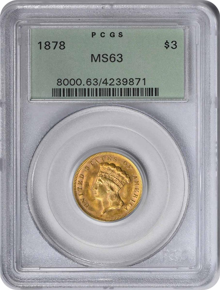 1878 $3 Gold MS63 PCGS