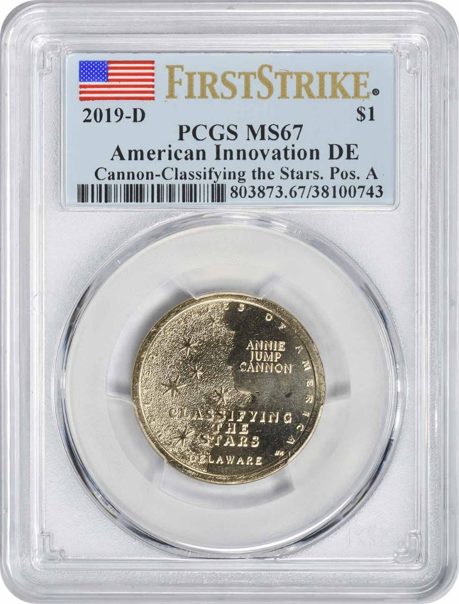 2019-D American Innovation Dollar DE Cannon Classifying the Stars Position A MS67 First Strike PCGS