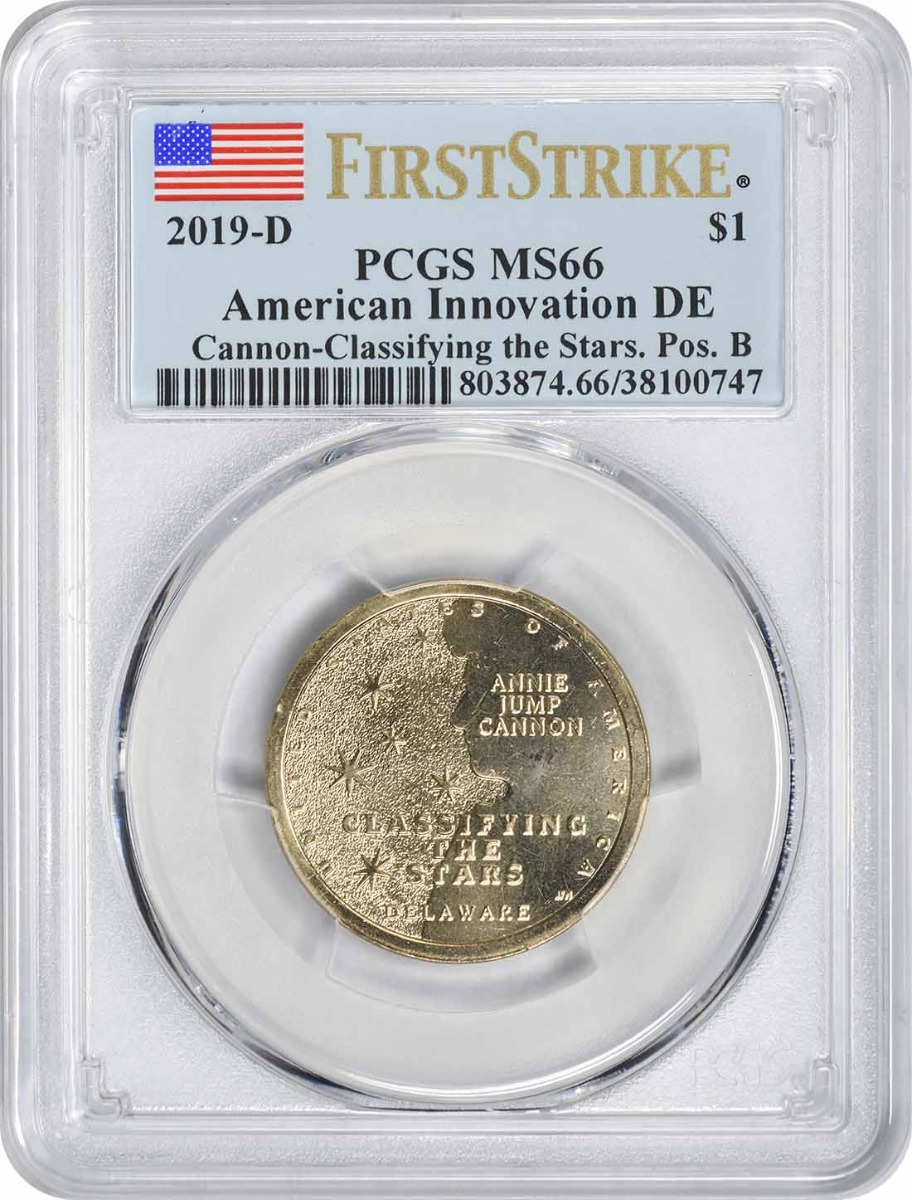 2019-D American Innovation Dollar DE Cannon Classifying the Stars Position B MS66 First Strike PCGS