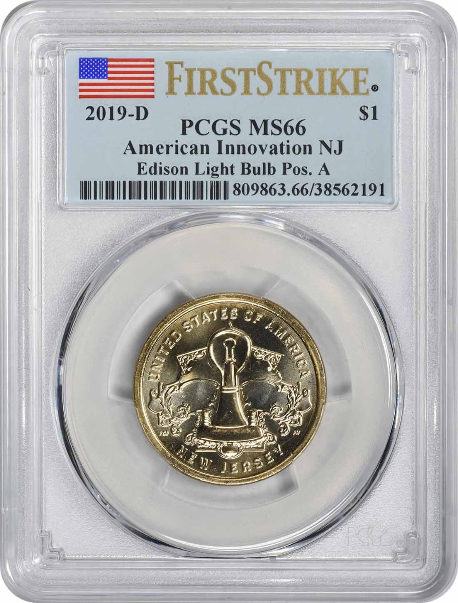 2019-D American Innovation Dollar NJ Edison Light Bulb Position A MS66 First Strike PCGS