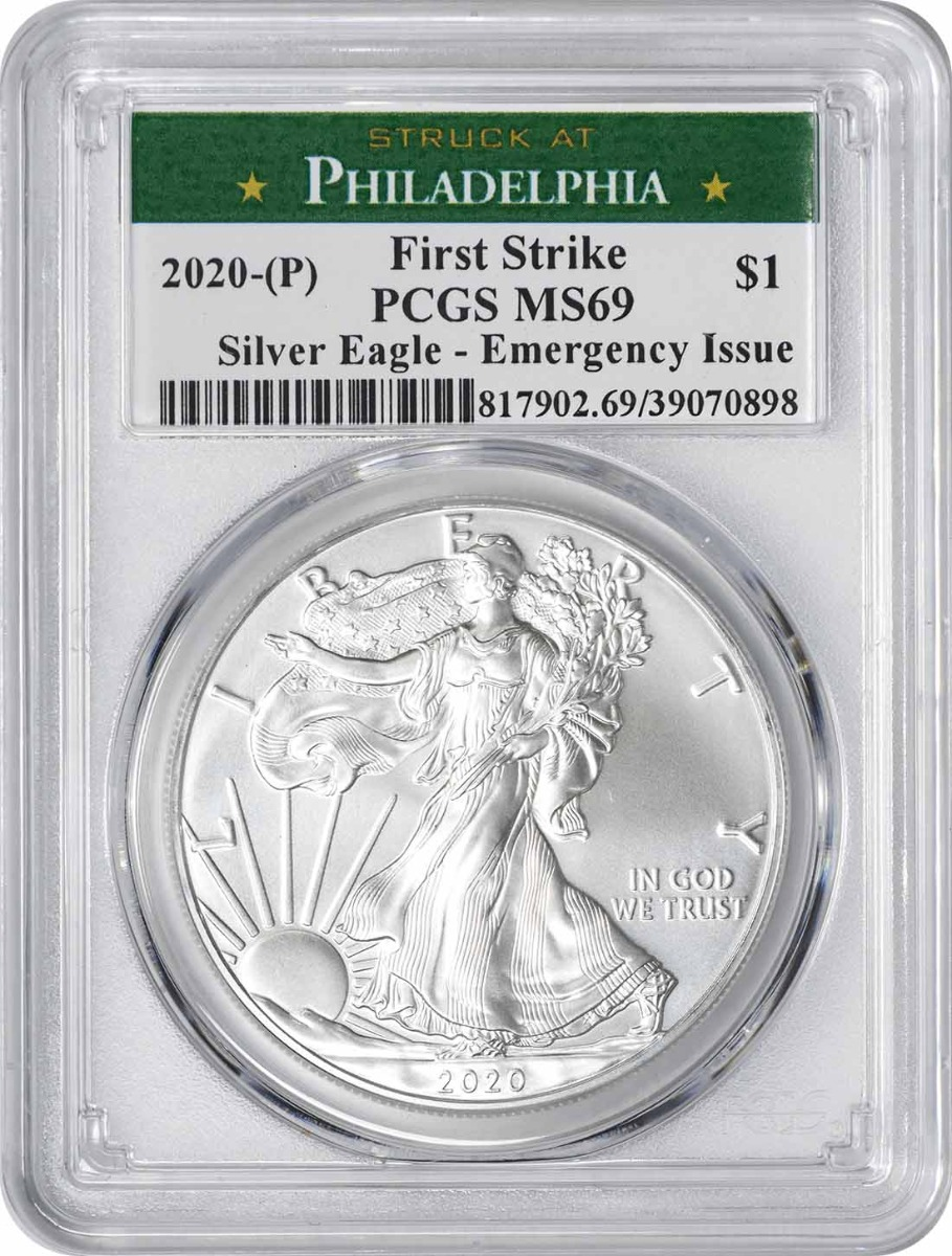 2020-(P) $1 American Silver Eagle Emergency Issue MS69 First Strike PCGS (Struck at Philadelphia Label)
