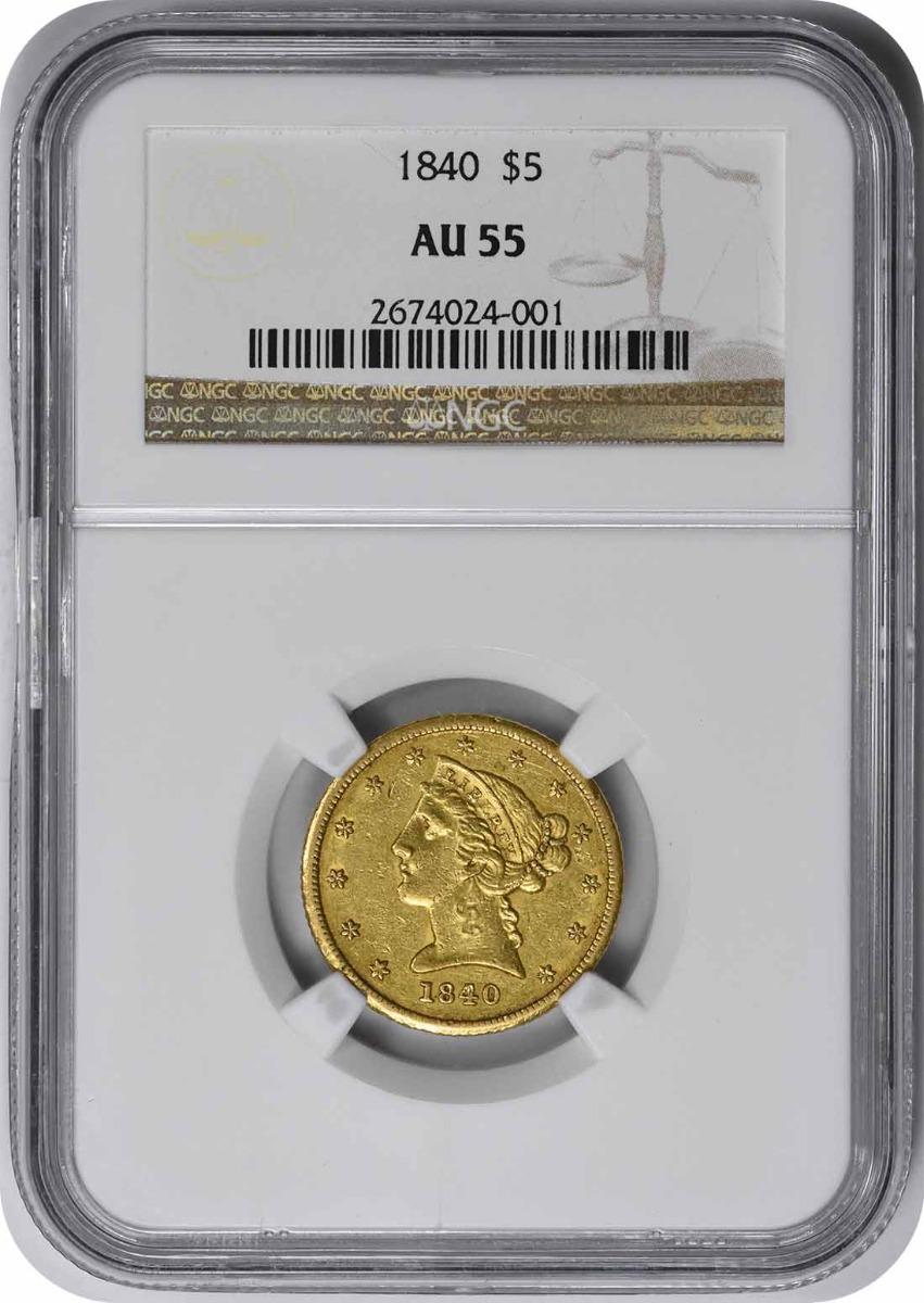 1840 $5 Gold Liberty Head AU55 NGC