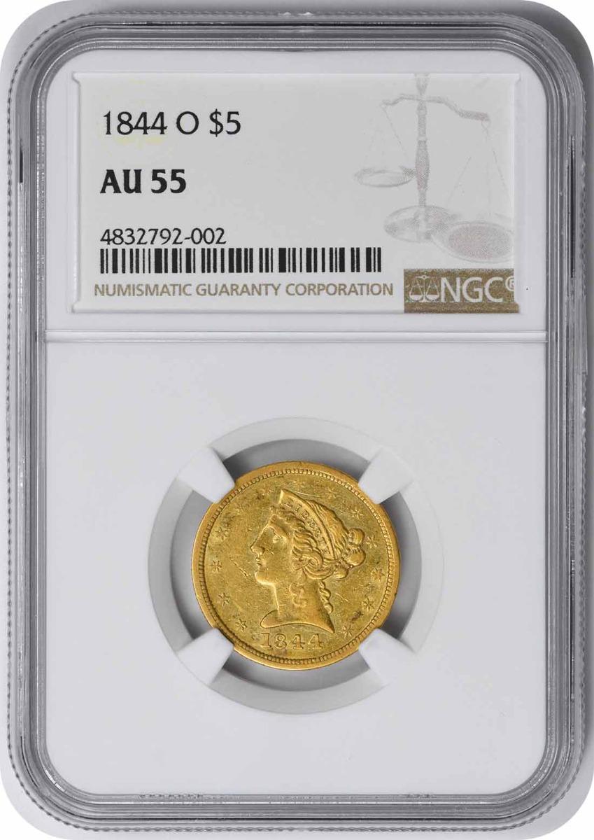1844-O $5 Gold Liberty AU55 NGC