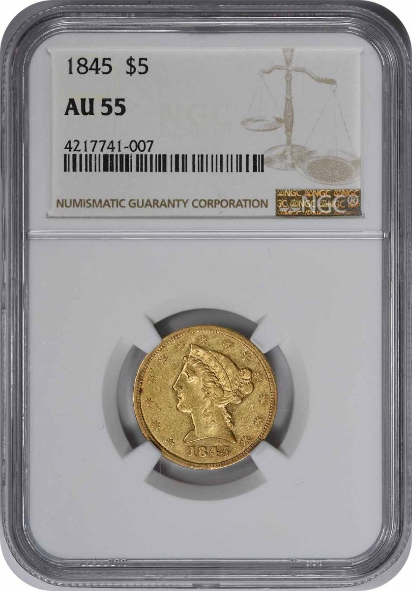 1845 $5 Gold AU55 NGC