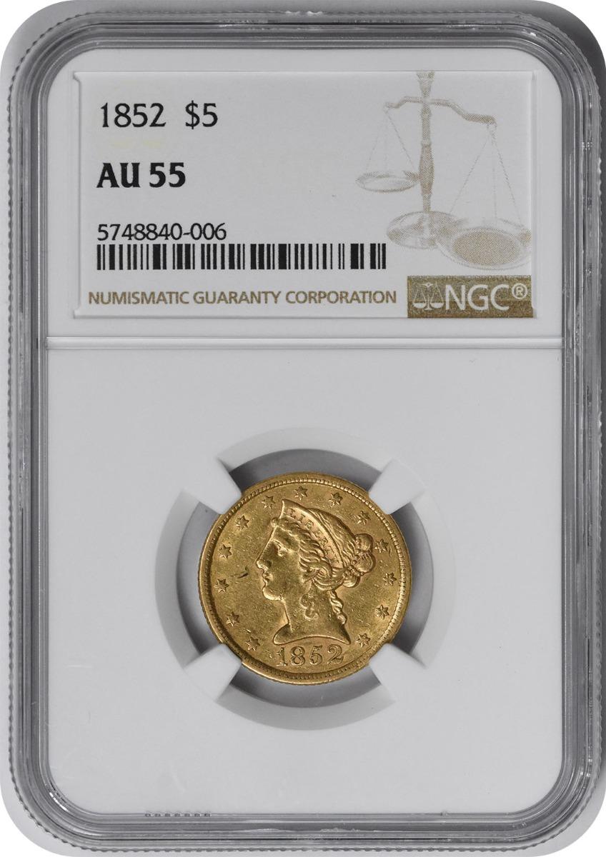 1852 $5 Gold Liberty AU55 NGC