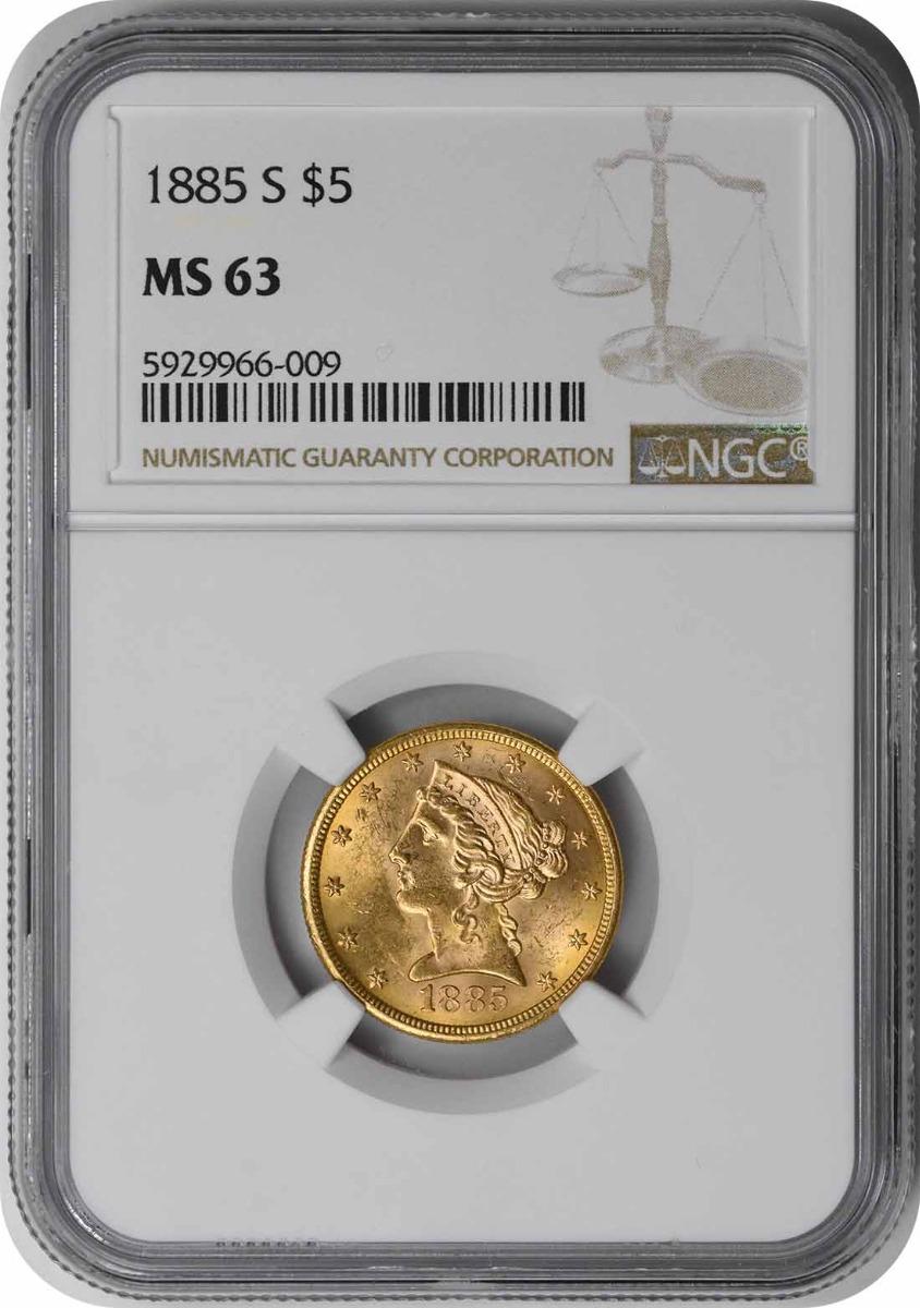 1885-S $5 Gold Liberty MS63 NGC