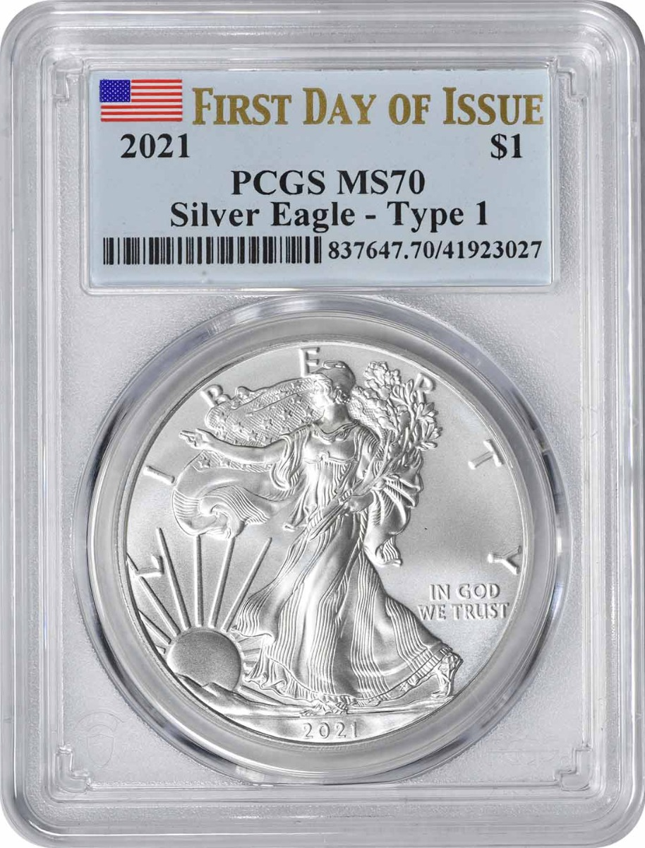 2021 $1 American Silver Eagle Type 1 MS70 First Day of Issue PCGS