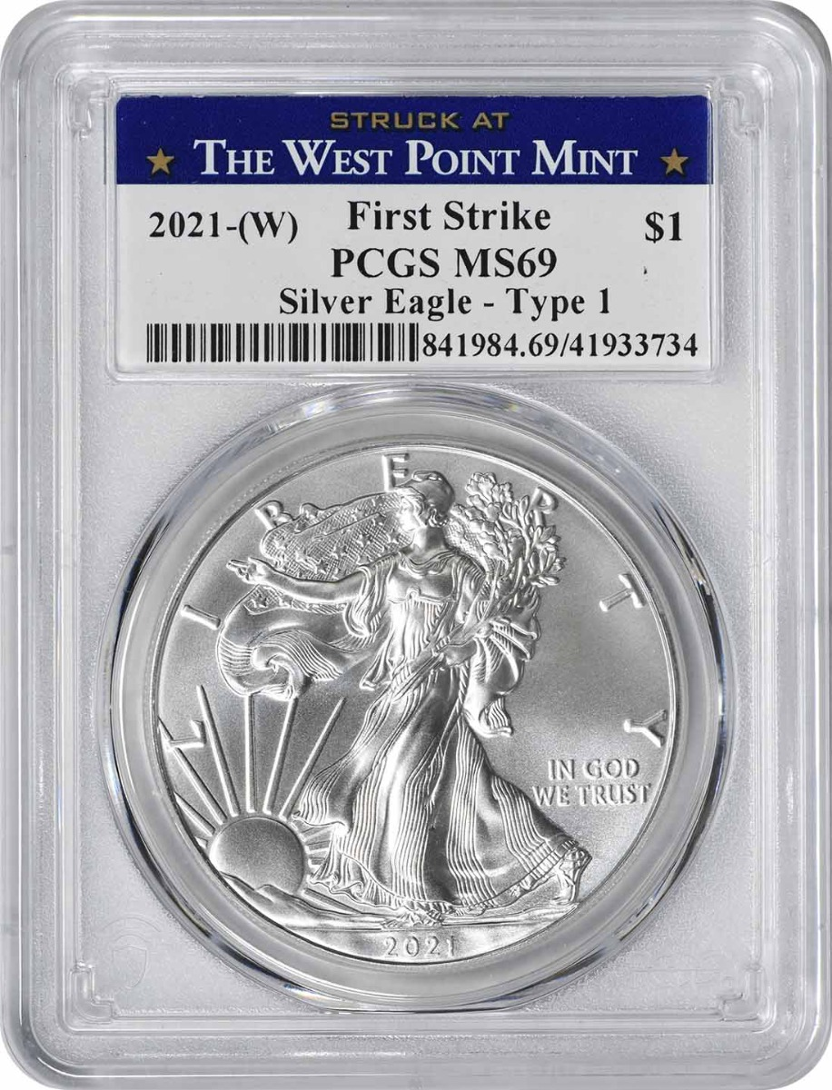 2021-(W) $1 American Silver Eagle Type 1 MS69 First Strike PCGS (Struck at West Point Label)